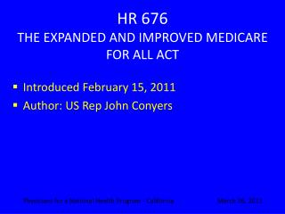 HR 676 THE EXPANDED AND IMPROVED MEDICARE FOR ALL ACT
