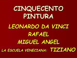 CINQUECENTO PINTURA