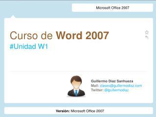 Curso de  Word 2007 #Unidad W1