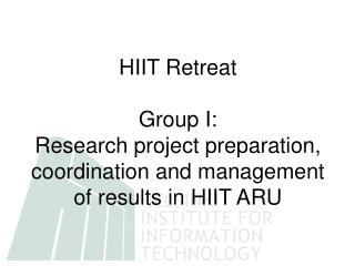 HIIT Retreat Group I: How to sell Quality Products of HIIT ARU?
