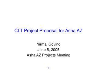 CLT Project Proposal for Asha AZ