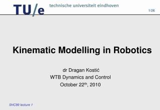 Kinematic Modelling in Robotics