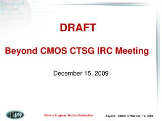 Beyond CMOS CTSG IRC Meeting