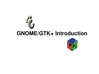 GNOME/GTK+ Introduction
