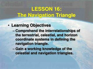 LESSON 16: The Navigation Triangle