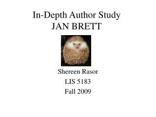 In-Depth Author Study JAN BRETT