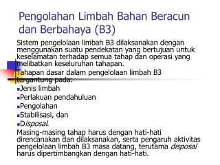 Pengolahan Limbah Bahan Beracun dan Berbahaya B3