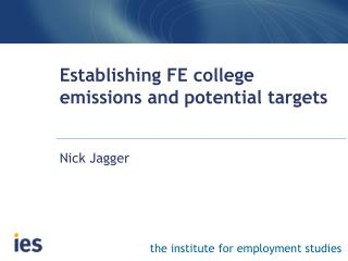 Establishing FE college emissions and potential targets