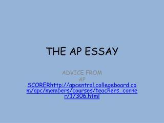 THE AP ESSAY