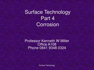 Surface Technology Part 4 Corrosion