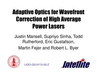 Adaptive Optics for Wavefront Correction of High Average Power Lasers