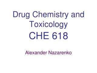 Drug Chemistry and Toxicology