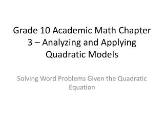Grade 10 Academic Math Chapter 3 – Analyzing and Applying Quadratic Models