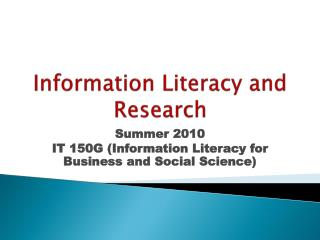 Information Literacy and Research