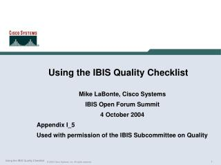 Using the IBIS Quality Checklist