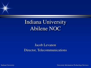 Indiana University  Abilene NOC