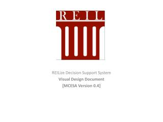REILize  Decision Support System Visual Design Document  [MCESA  Version  0.4]