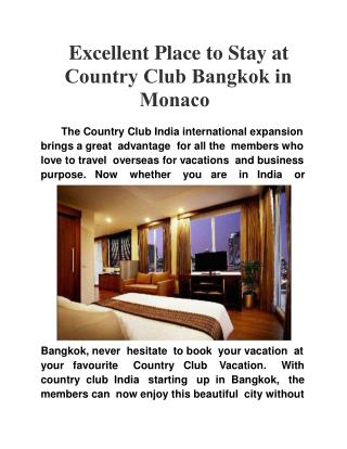 Excellent Place to Stay at Country Club Bangkok in Monaco