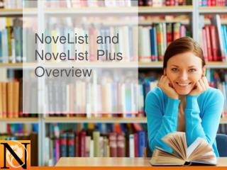 NoveList  and NoveList  Plus Overview