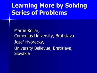 Learning More by Solving Series of Problems