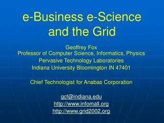 e-Business e-Science and the Grid