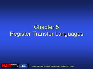 Chapter 5 Register Transfer Languages