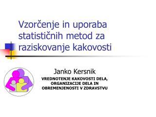 Vzorčenje in uporaba statističnih metod za raziskovanje kakovosti