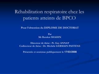 Réhabilitation respiratoire chez les patients atteints de BPCO