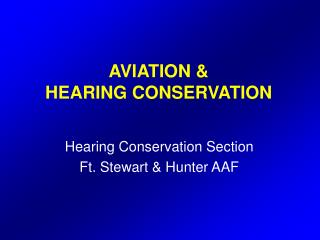 AVIATION & HEARING CONSERVATION