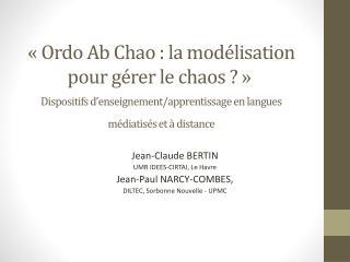 Jean-Claude BERTIN UMR IDEES-CIRTAI, Le Havre Jean-Paul NARCY-COMBES,
