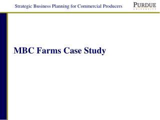 MBC Farms Case Study