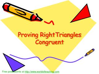 Proving RightTriangles Congruent