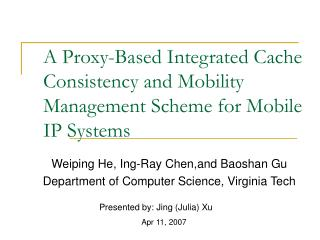 A Proxy-Based Integrated Cache Consistency and Mobility Management Scheme for Mobile IP Systems