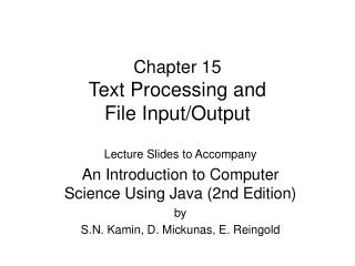 Chapter 15 Text Processing and File Input/Output