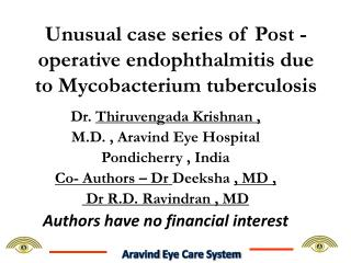 Unusual case series of Post -operative endophthalmitis due to Mycobacterium tuberculosis