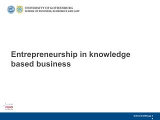 Entrepreneurship in knowledge based business
