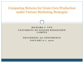 Comparing Returns for Grain Corn Production under Various Marketing Strategies