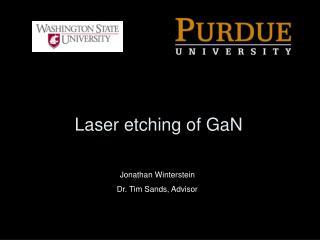 Laser etching of GaN
