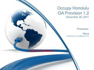 Occupy Honolulu  GA Provision 1.2 December 30, 2011