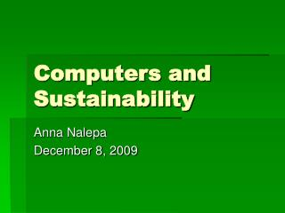 Computers and Sustainability
