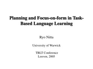 Planning and Focus-on-form in Task-Based Language Learning