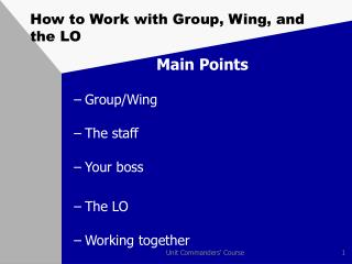 How to Work with Group, Wing, and the LO