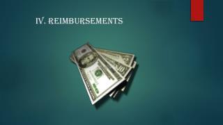 IV. Reimbursements