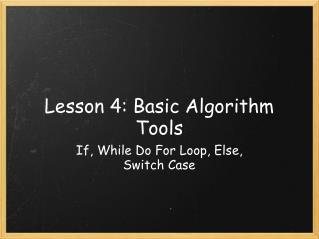 Lesson 4: Basic Algorithm Tools
