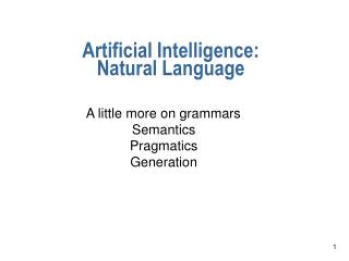 Artificial Intelligence:  Natural Language