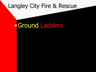 Langley City Fire  Rescue