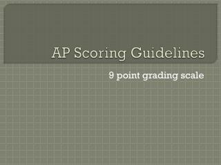 AP Scoring Guidelines