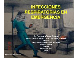 INFECCIONES  RESPIRATORIAS EN EMERGENCIA