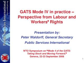 GATS Mode IV in practice  – Perspective from Labour and Workers '  Rights