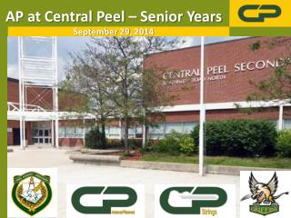 AP at Central Peel – Senior Years September 29, 2014